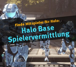 Halo Base Spielervermittlung - Vol. 4